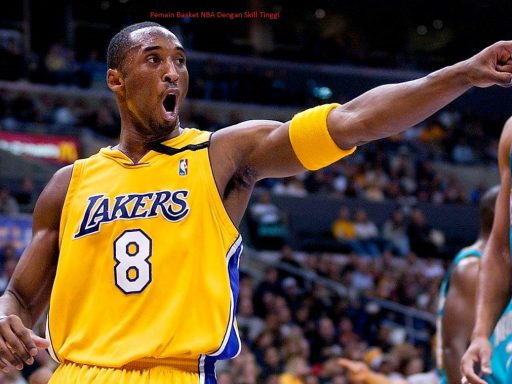 Pemain Basket NBA Dengan Skill Tinggi